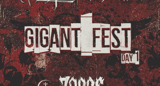 GIGANT FEST: Day 1